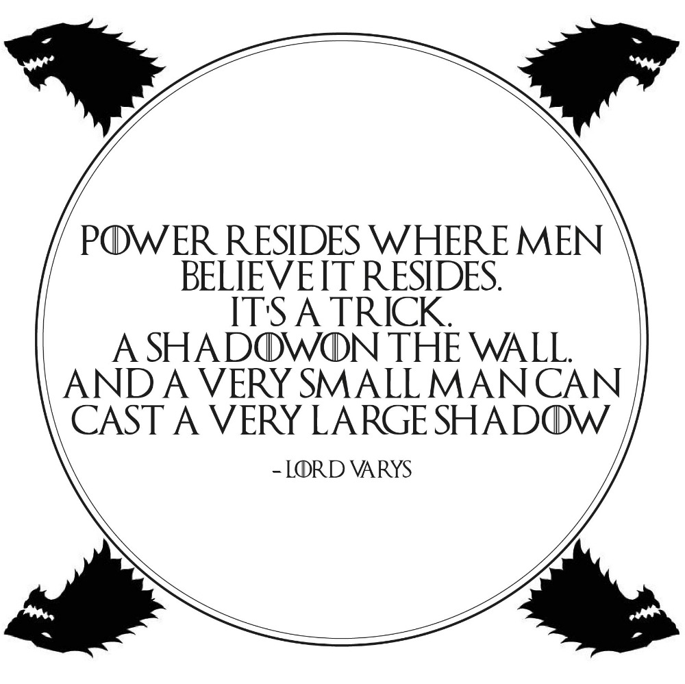 Power Resides - Game Of Thrones