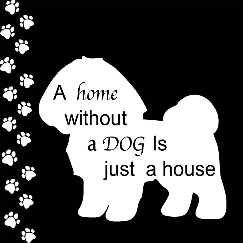 A home without a dog is just a house (zwart)